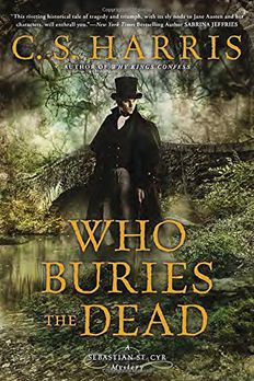 Who Buries the Deadby C.S. Harris book cover