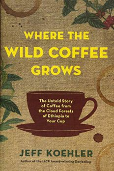 Where the Wild Coffee Grows book cover
