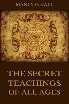 The Secret Teachings of All Ages book cover