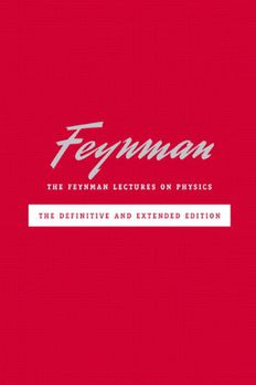 The Feynman Lectures on Physics including Feynman's Tips on Physics book cover