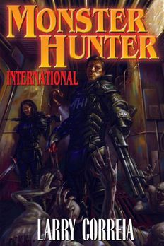 Monster Hunter International by Larry Correia book cover