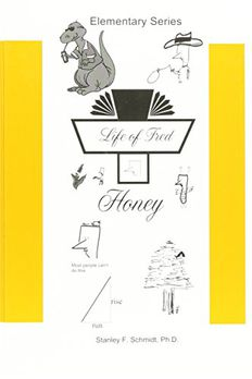 Life of Fred: Honey book cover