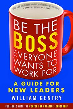 Be the Boss Everyone Wants to Work For book cover