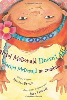 Marisol McDonald Doesn't Match / Marisol McDonald no combina book cover