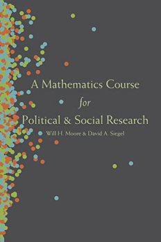 A Mathematics Course for Political and Social Research book cover