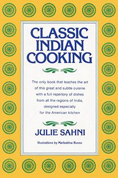 Classic Indian Cooking book cover