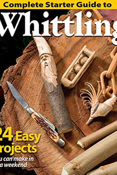 Complete Starter Guide to Whittling book cover