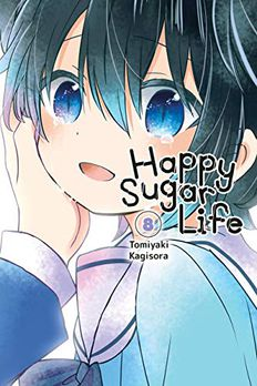 Happy Sugar Life, Vol. 8 book cover