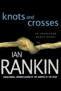 Knots and Crosses book cover