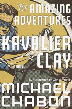 The Amazing Adventures of Kavalier & Clay book cover