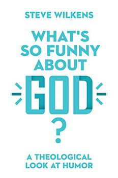What's So Funny About God? book cover
