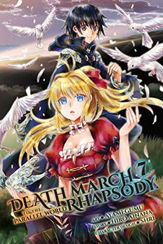 Death March to the Parallel World Rhapsody Manga, Vol. 7 book cover