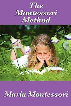 The Montessori Method book cover