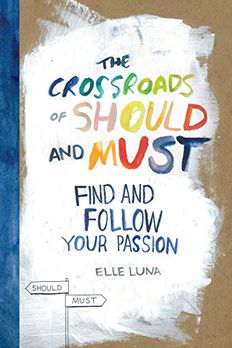 The Crossroads of Should and Must book cover