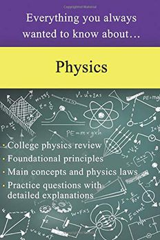 Everything You Always Wanted to Know About Physics book cover