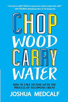 Chop Wood Carry Water book cover