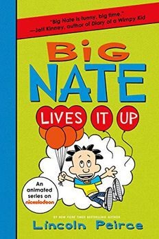 Big Nate Lives It Up book cover