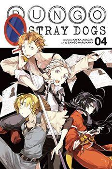 Bungo Stray Dogs, Vol. 4 book cover