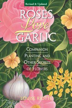 Roses Love Garlic book cover