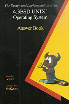 The Design and Implementation of the 4.3 Bsd Unix Operating System book cover
