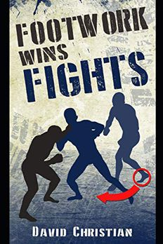 Footwork Wins Fights book cover