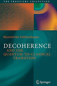 Decoherence and the Quantum-to-Classical Transition book cover
