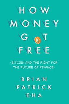 How Money Got Free book cover