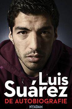 Luis Suárez - De Autobiografie book cover