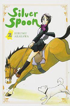 Silver Spoon, Vol. 2 book cover