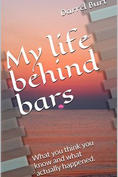 My Life Behind Bars book cover