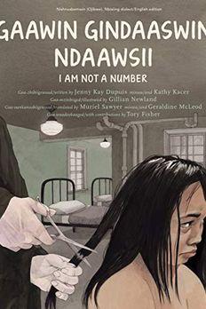 Gaawin Gindaaswin Ndaawsii / I Am Not a Number book cover
