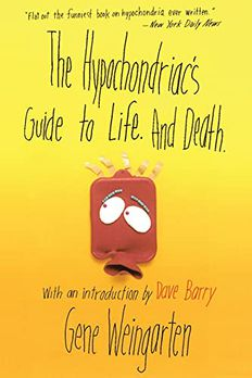 The Hypochondriac's Guide to Life. And Death. book cover
