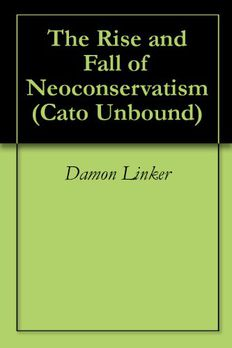 The Rise and Fall of Neoconservatism (Cato Unbound) book cover