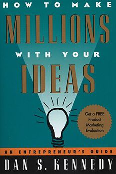 How to Make Millions with Your Ideas book cover