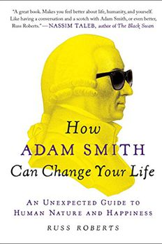 How Adam Smith Can Change Your Life book cover
