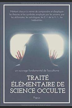 TRAITÉ ÉLÉMENTAIRE DE SCIENCE OCCULTE book cover