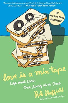 Love Is a Mix Tape book cover