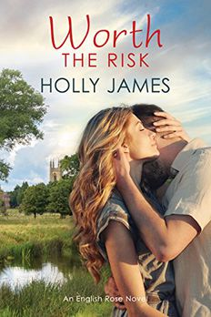 Worth The Risk (English Rose #2) book cover