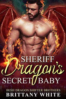 Sheriff Dragon's Secret Baby book cover