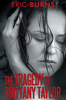 The Tragedy of Brittany Taylor book cover