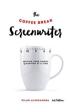 The Coffee Break Screenwriter book cover