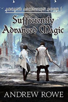 Sufficiently Advanced Magic book cover