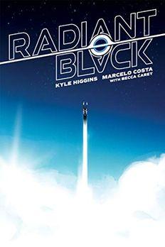 Radiant Black, Volume 1 book cover