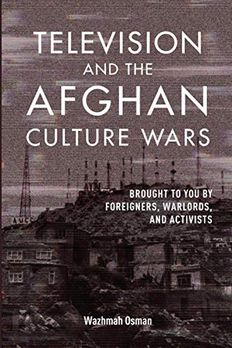 Television and the Afghan Culture Wars book cover