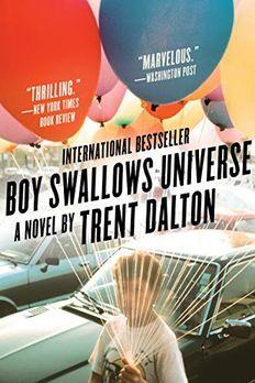 Boy Swallows Universe book cover