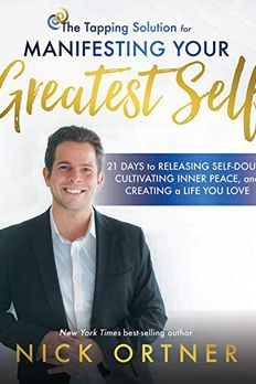 The Tapping Solution for Manifesting Your Greatest Self book cover
