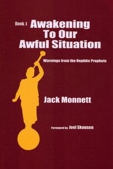 Awakening To Our Awful Situation - Warnings From The Nephite Prophets book cover