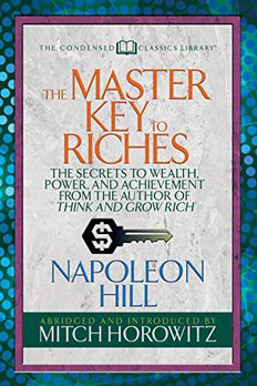 The Master key to Riches (Condensed Classics) book cover