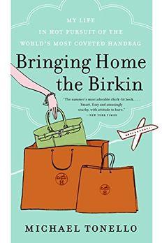 Bringing Home the Birkin book cover