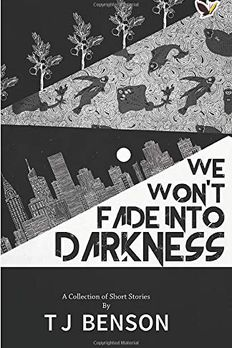 We Won't Fade Into Darkness book cover
